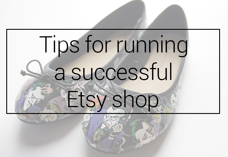 Tips for running a successful Etsy shop
